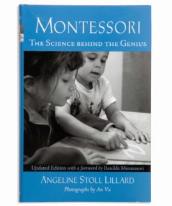 Montessori : The Science Behind The Genius - Nienhuis Montessori