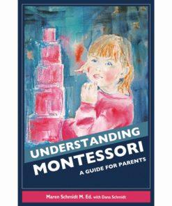 Understanding Montessori: A Guide For Parents - Nienhuis Montessori
