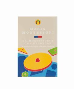Dr. Montessori's Own Handbook - Nienhuis Montessori