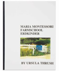 Maria Montessori Farmschool Erdkinder - Nienhuis Montessori