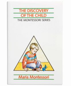 The Discovery Of The Child - Nienhuis Montessori