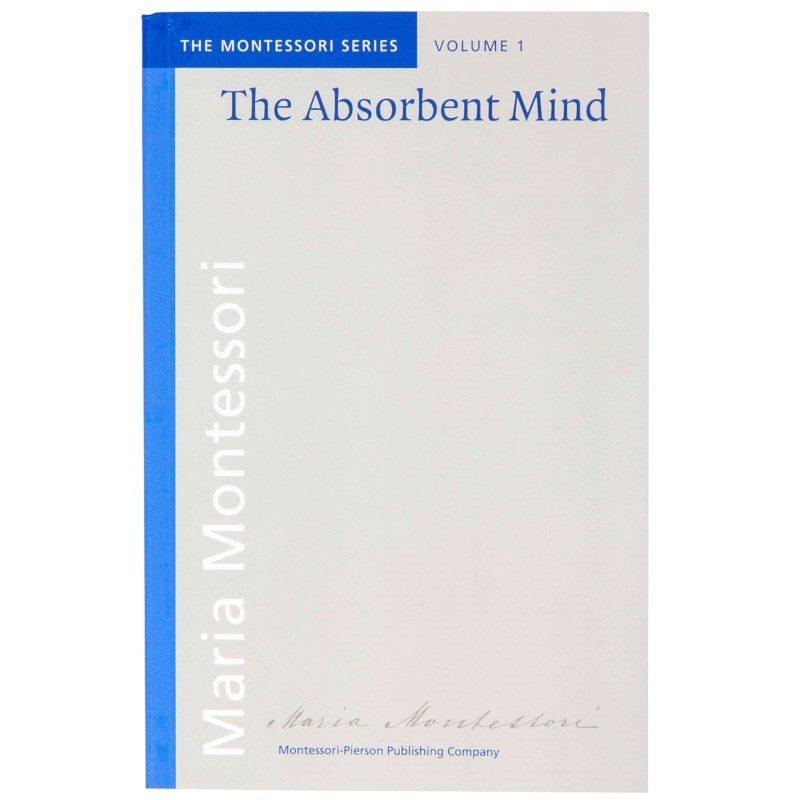 The Absorbent Mind Book_Montessori-Pierson Publishing Company