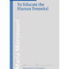 Book_To educate the human potential_Maria Montessori_Montessori Pierson Publishing Company_Volume 6