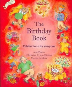 Birthday book celebrations for everyone (Waldorf festivals and the seasons) byAnn Druitt & Christine Fynes-Clinton