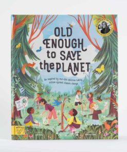 Livre Old Enough to Save the Planet