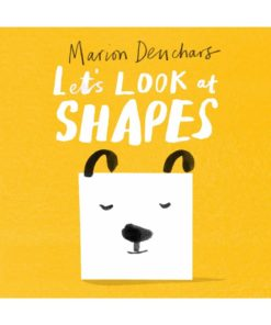 Learn let's look at basic shapes baby and toddler board book by Marion Deuchars
