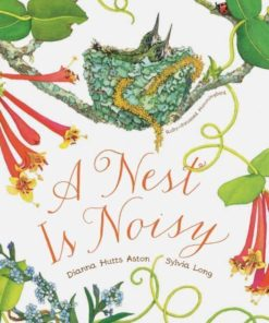 Book a nest is noisy by Diana Hutts Aston and Sylvia Long