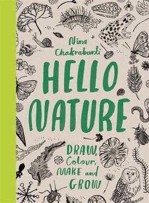 Hello nature activity book for children by Nina Chakrabarti