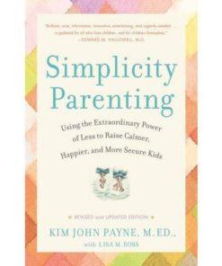 Book- Simplicity parenting - Kim John Payne