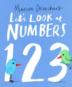 Let's look at...numbers baby and toddlers learn numbers 1-10board book by Marion Deuchars
