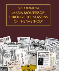Book Maria Montessori Through the Seasons of the Method - Paola Trabalzini