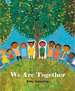 We are together - Britta Teckentrup