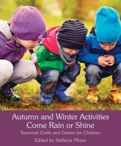 Autumn and Winter Activities Come Rain or Shine - Stefanie von Pfister