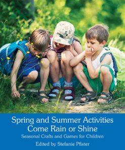 Spring and Summer Activities Come Rain or Shine - Stefanie von Pfister