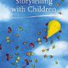 Storytelling with children by Nancy Mellon