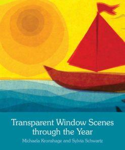 Book Transparent Window Scenes Through the Year - Michaela Kronshage & Sylvia Schwartz